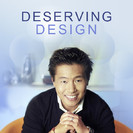 Deserving Design: Living Life Full Throttle